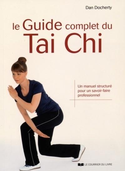 LE GUIDE COMPLET DU TAI CHI