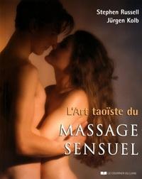ART TAOISTE DU MASSAGE SENSUEL (L')