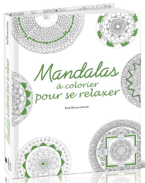 MANDALAS A COLORIER POUR SE RELAXER