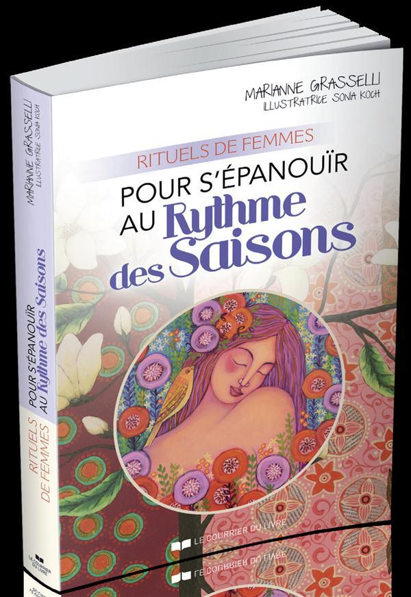 RITUELS DE FEMMES POUR S'EPANOUIR AU RYTHME DES SAISONS