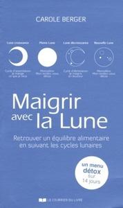 MAIGRIR AVEC LA LUNE 2 EDITION