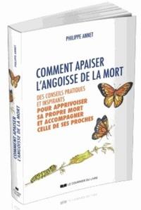 COMMENT APAISER L'ANGOISSE DE LA MORT