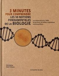 3 MINUTES POUR COMPRENDRE LES 50 NOTIONS FONDAMENTALES DE LA BIOLOGIE