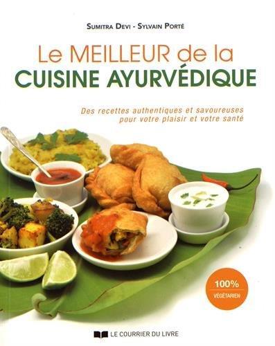 MEILLEUR DE LA CUISINE AYURVEDIQUE (LE)