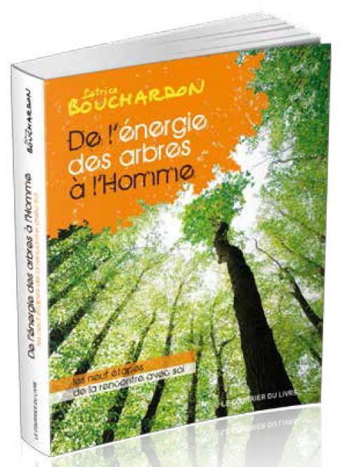 DE L'ENERGIE DES ARBRES A L'HOMME 2 EDITION
