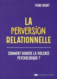 PERVERSION RELATIONNELLE (LA)