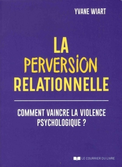 PERVERSION RELATIONNELLE (LA)