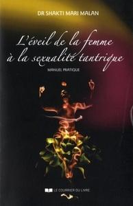 L'EVEIL DE LA FEMME A LA SEXUALITE TANTRIQUE