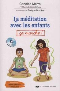 MEDITATION AVEC LES ENFANTS CA MARCHE ! (LA)