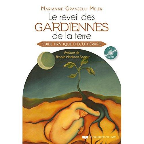 REVEIL DES GARDIENNES DE LA TERRE (LE) AVEC CD