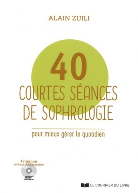 40 COURTES SEANCES DE SOPHROLOGIE (CD)