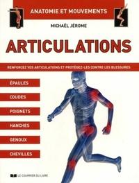 ARTICULATIONS - ANATOMIE ET MOUVEMENTS