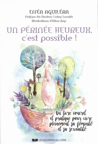 PERINEE HEUREUX C'EST POSSIBLE (UN)