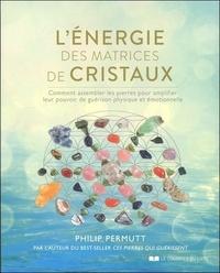 ENERGIE DES MATRICES DE CRISTAUX (L')