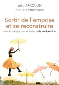 SORTIR DE L'EMPRISE ET SE RECONSTRUIRE