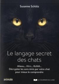 LANGAGE SECRET DES CHATS (LE)
