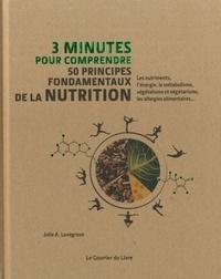 50 PRINCIPES FONDAMENTAUX DE LA NUTRITION 3 MINUTES POUR COMPRENDRE