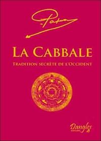 CABBALE - TRADITION SECRETE DE L'OCCIDENT