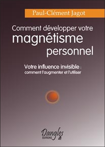 COMMENT DEVELOPPER MAGNETISME PERSONNEL