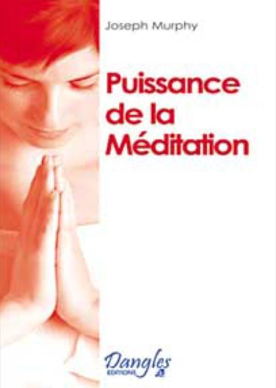 PUISSANCE DE LA MEDITATION