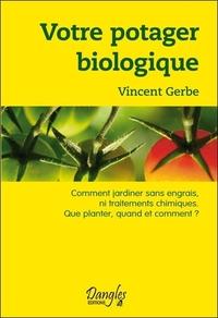 VOTRE POTAGER BIOLOGIQUE