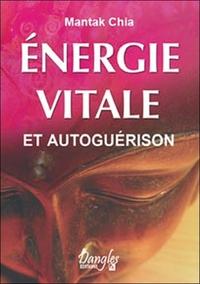 ENERGIE VITALE ET AUTOGUERISON