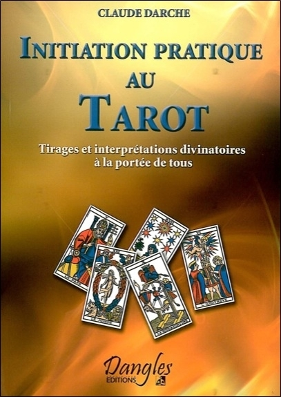 INITIATION PRATIQUE AU TAROT