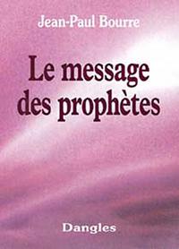 MESSAGE DES PROPHETES
