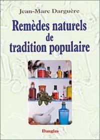 REMEDES NATURELS DE TRADITION POPULAIRE