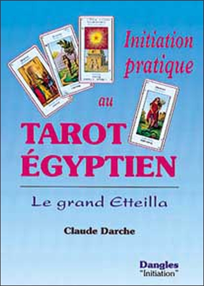 INITIATION PRATIQUE AU TAROT EGYPTIEN