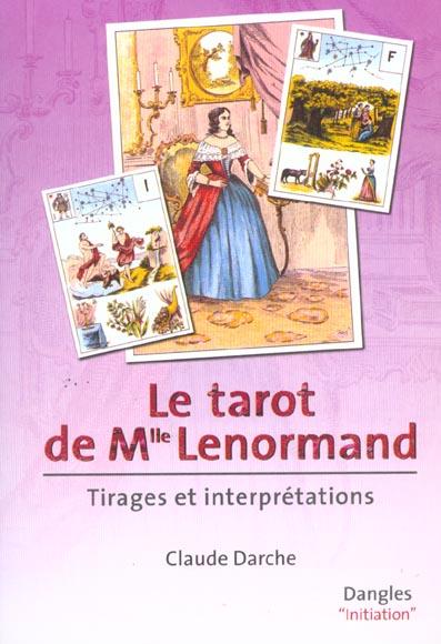 TAROT DE MADEMOISELLE LENORMAND