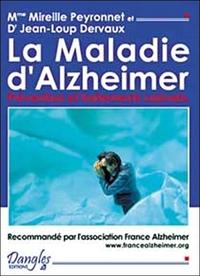 MALADIE D'ALZHEIMER. PREVENTION TRAITEMENT