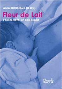 FLEUR DE LAIT. L'ALLAITEMENT