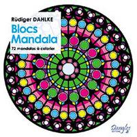 BLOCS MANDALA - 72 MANDALAS A COLORIER