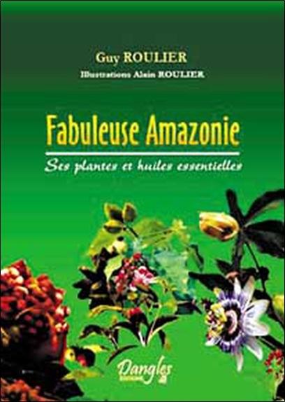 FABULEUSES PLANTES D'AMAZONIE