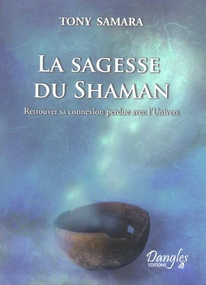 SAGESSE DU SHAMAN