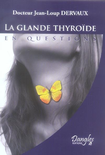 GLANDE THYROIDE EN QUESTIONS