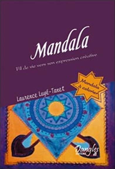 MANDALA - FIL DE VIE VERS SON EXPRESSION CREATRICE
