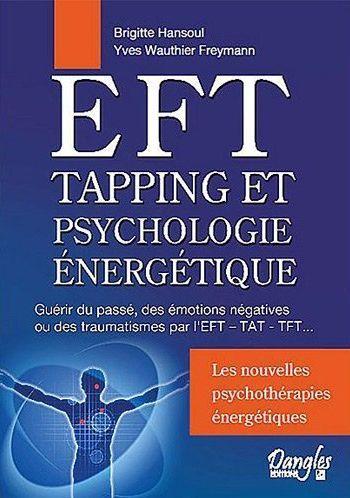 EFT - TAPPING ET PSYCHOLOGIE ENERGETIQUE