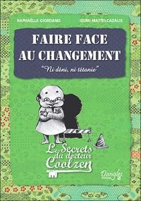 FAIRE FACE AU CHANGEMENT - LES SECRETS DU DR. COOLZEN