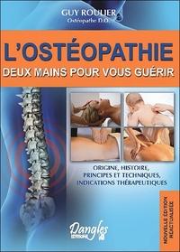 L'OSTEOPATHIE - DEUX MAINS POUR VOUS GUERIR