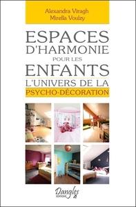 ESPACES D'HARMONIE POUR LES ENFANTS - L'UNIVERS DE LA PSYCHO-DECORATION