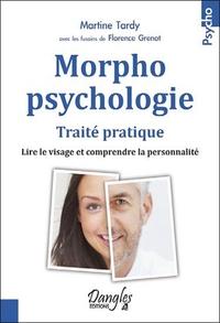 MORPHOPSYCHOLOGIE - TRAITE PRATIQUE - LIRE LE VISAGE