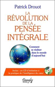 LA REVOLUTION DE LA PENSEE INTEGRALE - LIVRE + CD