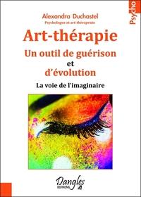 ART-THERAPIE - UN OUTIL DE GUERISON ET D'EVOLUTION