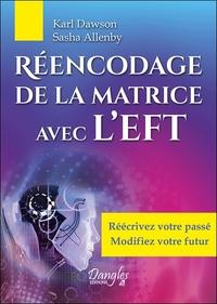 REENCODAGE DE LA MATRICE AVEC L'EFT