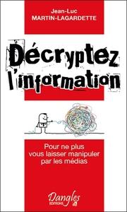 DECRYPTEZ L'INFORMATION