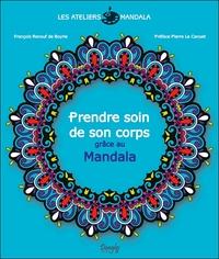 EXPRESSION MANDALA - PRENDRE SOIN DE SON CORPS GRACE AU MANDALA