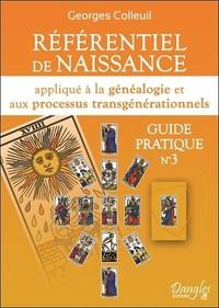 REFERENTIEL DE NAISSANCE APPLIQUE A LA GENEALOGIE ET AUX PROCESSUS TRANSGENERATIONNELS