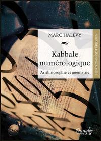 KABBALE NUMEROLOGIQUE - ARITHMOSOPHIE ET GUEMATRIE